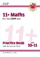 11+ CEM Maths Practice Book & Assessment Tests - Ages 10-11 (with Online Edition) (Paperback)