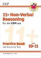 11+ CEM Non-Verbal Reasoning Practice Book & Assessment Tests - Ages 10-11 (with Online Edition)