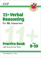 11+ GL Verbal Reasoning Practice Book & Assessment Tests - Ages 9-10 (with Online Edition)