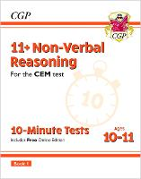 11+ CEM 10-Minute Tests: Non-Verbal Reasoning - Ages 10-11 Book 1 (with Online Edition)