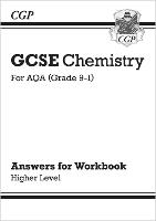 New Grade 9-1 GCSE Chemistry: AQA Answers (for Workbook) - Higher