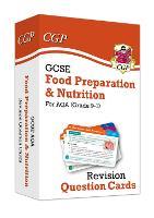 New Grade 9-1 GCSE Food Preparation & Nutrition AQA Revision Question Cards