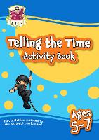 New Telling the Time Activity Book for Ages 5-7: perfect for home learning
