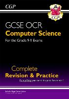 New GCSE Computer Science OCR Complete Revision & Practice - for exams in 2022 and beyond