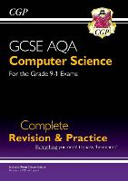 New GCSE Computer Science AQA Complete Revision & Practice - for exams in 2022 and beyond