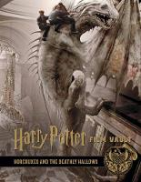 Harry Potter: The Film Vault - Volume 3: The Sorcerer's Stone, Horcruxes & The Deathly Hallows - Harry Potter: The Film Vault 3 (Hardback)