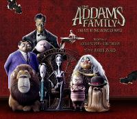 The Addams Family: The Art of the Animated Movie (Hardback)