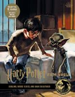 Harry Potter: The Film Vault - Volume 9: Goblins, House-Elves, and Dark Creatures - Harry Potter: The Film Vault 9 (Hardback)