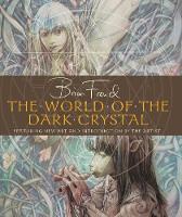 The World of the Dark Crystal (Hardback)