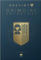 Destiny: Grimoire Anthology (volume 3)
