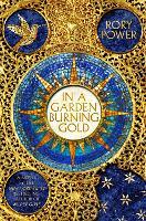 In A Garden Burning Gold (Hardback)