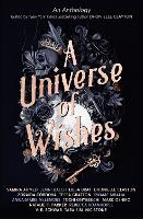 A Universe of Wishes: A We Need Diverse Books Anthology (Paperback)