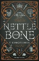 Nettle & Bone (Paperback)