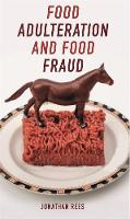 Food Adulteration and Food Fraud - Food Controversies (Paperback)