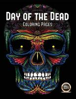Adult Coloring Book (Day of the Dead): An Adult Coloring Book with 50 Day of the Dead Sugar Skulls: 50 Skulls to Color with Decorative Elements - Adult Coloring Book (Day of the Dead) 1 (Paperback)