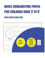 Lined Paper for Kids and Children Aged 3 to 5: With Wipe Clean Page (9 Lines Per Page) - Lined Paper for Kids 5 (Paperback)
