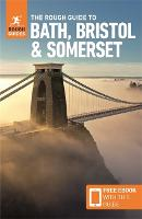 The Rough Guide to Bath, Bristol & Somerset (Travel Guide with Free eBook) - Rough Guides (Paperback)