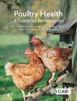 Poultry Health: A Guide for Professionals (Paperback)