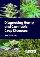 Diagnosing Hemp and Cannabis Crop Diseases (Hardback)