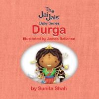 Durga - The Jai Jais Baby Series (Board book)