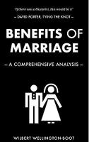 Benefits of Marriage: A Comprehensive Analysis - Benefits of Series 2 (Paperback)