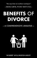 Benefits of Divorce: A Comprehensive Analysis - Benefits of Series 5 (Paperback)