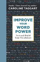 Improve Your Word Power: Test and Build Your Vocabulary (Hardback)
