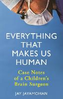 Everything That Makes Us Human