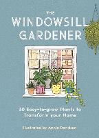 The Windowsill Gardener