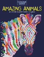 Colour Quest (R): Amazing Animals: An Extreme Colour by Numbers Challenge - Colour Quest (Paperback)