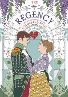 The Regency Colouring Book (Paperback)