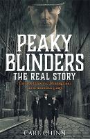 Peaky Blinders - The Real Story of Birmingham's most notorious gangs