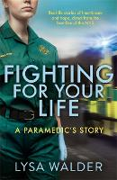 Fighting For Your Life