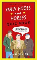 The Only Fools & Horses Quiz Book (Hardback)