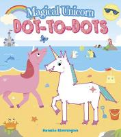 Magical Unicorn Dot-To-Dots (Paperback)
