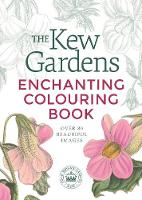 The Kew Gardens Enchanting Colouring Book