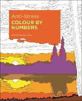 Anti-Stress Colour by Numbers - Arcturus Colour by Numbers Collection (Paperback)