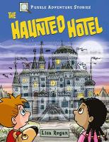 Puzzle Adventure Stories: The Haunted Hotel (Paperback)