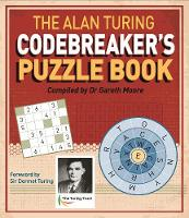 The Alan Turing Codebreaker's Puzzle Book - Arcturus Themed Puzzles (Paperback)