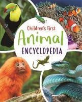 Children's First Animal Encyclopedia - Arcturus First Encyclopedias (Hardback)