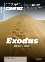 Exodus: God's Epic Rescue - Cover to Cover Bible Study Guides (Paperback)