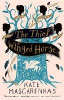 The Thief on the Winged Horse (Hardback)