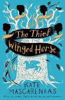 The Thief on the Winged Horse (Paperback)
