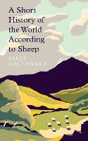 A Short History of the World According to Sheep (Hardback)