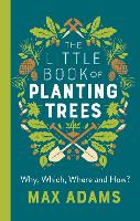 The Little Book of Planting Trees (Paperback)