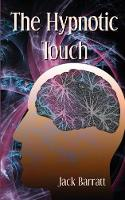 The Hypnotic Touch (Paperback)