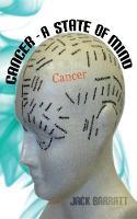 Cancer: A State of Mind (Paperback)