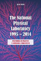 The National Physical Laboratory 1995-2014