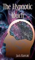 The Hypnotic Touch (Hardback)