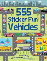 555 Sticker Fun Vehicles - 555 Sticker Fun (Paperback)